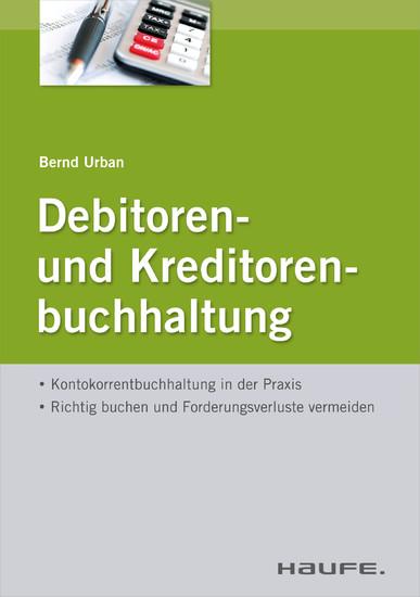 Debitoren- und Kreditorenbuchhaltung - mit Arbeitshilfen online - Blick ins Buch