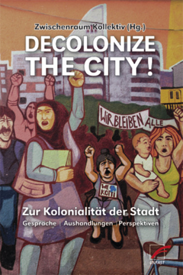 Decolonize the City! - Blick ins Buch