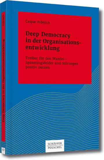 Deep Democracy in der Organisations- entwicklung - Blick ins Buch