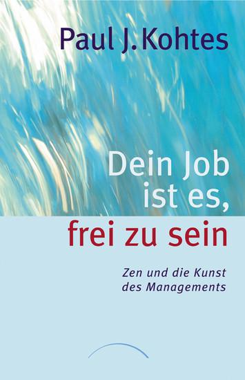 Dein Job ist es, frei zu sein - Blick ins Buch