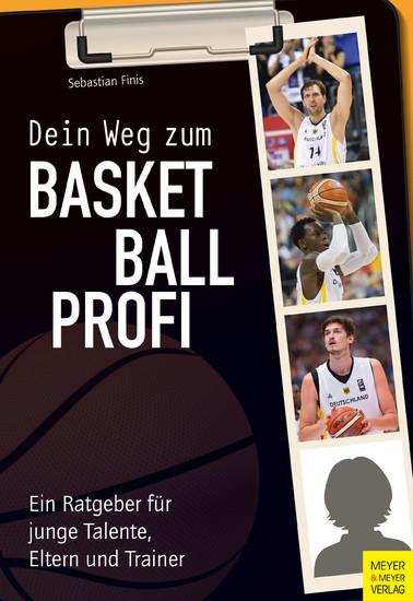 Dein Weg zum Basketballprofi - Blick ins Buch