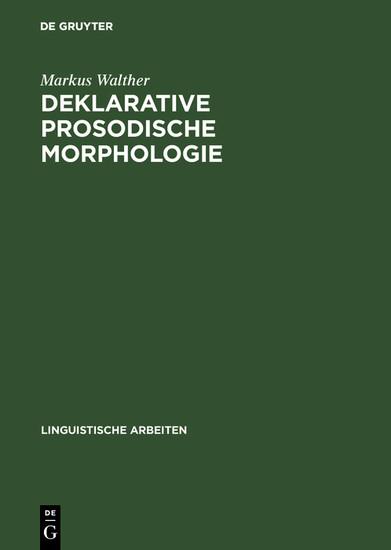 Deklarative prosodische Morphologie - Blick ins Buch