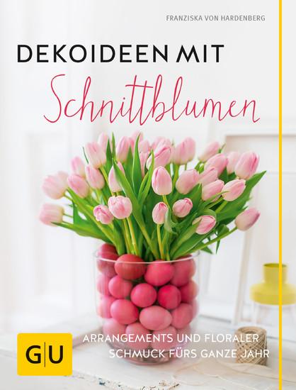 Dekoideen mit Schnittblumen - Blick ins Buch