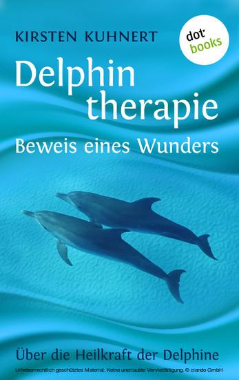 Delphintherapie - Beweis eines Wunders - Blick ins Buch