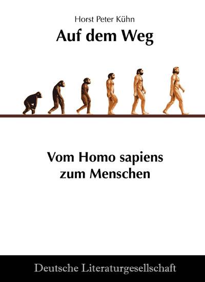 Auf dem Weg - Vom Homo sapiens zum Menschen - Blick ins Buch