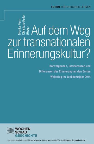 Auf dem Weg zu einer transnationalen Erinnerungskultur? - Blick ins Buch
