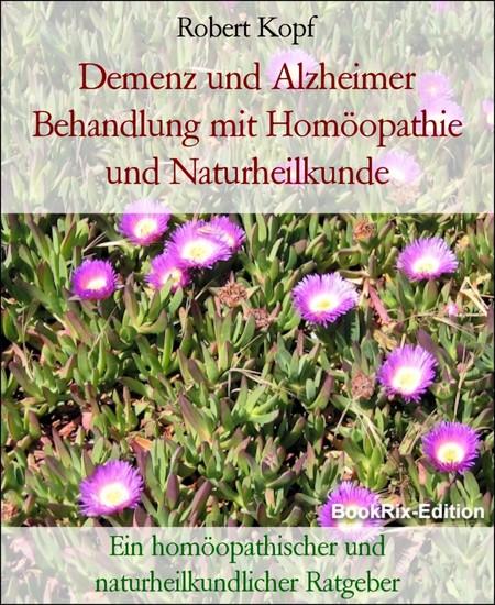 Demenz und Alzheimer Behandlung mit Homöopathie und Naturheilkunde - Blick ins Buch