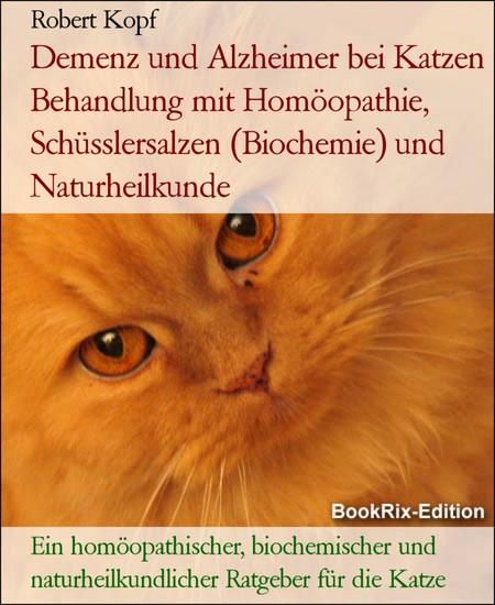 Demenz und Alzheimer bei Katzen Behandlung mit Homöopathie, Schüsslersalzen (Biochemie) und Naturheilkunde - Blick ins Buch