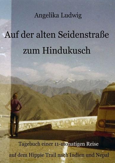 Auf der alten Seidenstraße zum Hindukusch - Blick ins Buch