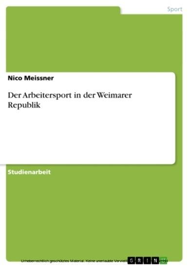 Der Arbeitersport in der Weimarer Republik - Blick ins Buch