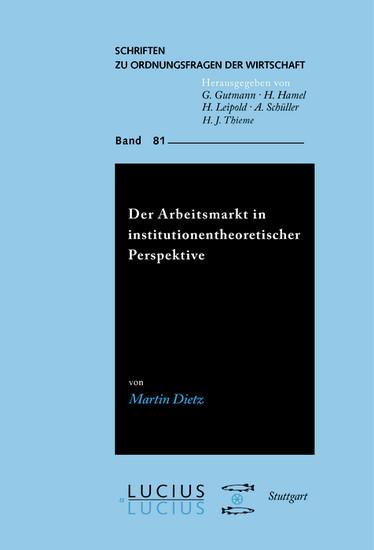 Der Arbeitsmarkt in institutionentheoretischer Perspektive - Blick ins Buch