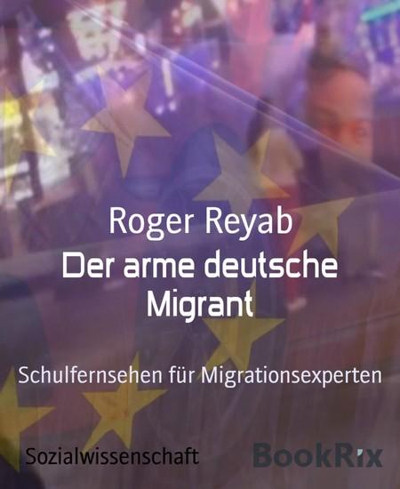 Der arme deutsche Migrant - Blick ins Buch