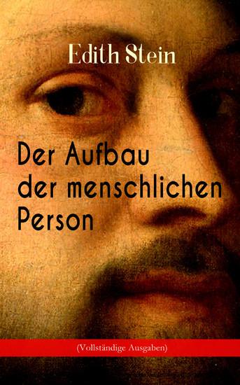 Der Aufbau der menschlichen Person (Vollständige Ausgabe) - Blick ins Buch