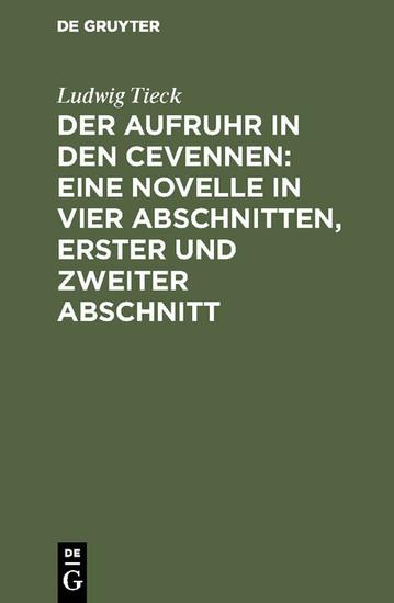 Der Aufruhr in den Cevennen: Eine Novelle in vier Abschnitten, erster und zweiter Abschnitt - Blick ins Buch