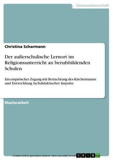 Der außerschulische Lernort im Religionsunterricht an berufsbildenden Schulen - Blick ins Buch