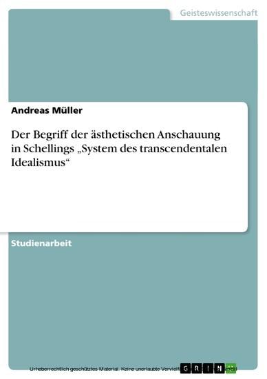Der Begriff der ästhetischen Anschauung in Schellings 'System des transcendentalen Idealismus' - Blick ins Buch