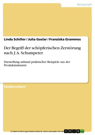 Der Begriff der schöpferischen Zerstörung nach J. A. Schumpeter - Blick ins Buch