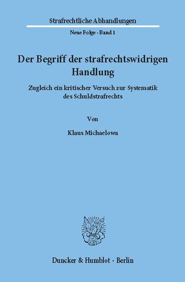 Der Begriff der strafrechtswidrigen Handlung. - Blick ins Buch