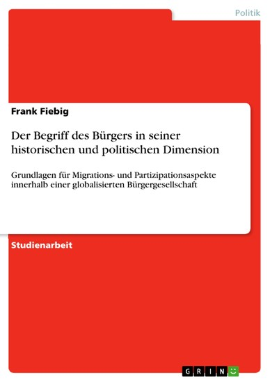 Der Begriff des Bürgers in seiner historischen und politischen Dimension - Blick ins Buch