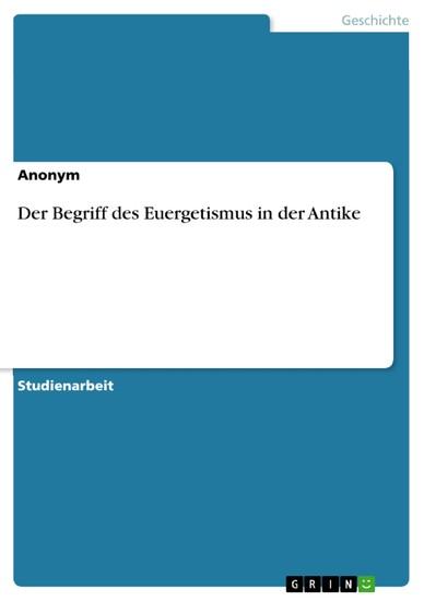 Der Begriff des Euergetismus in der Antike - Blick ins Buch