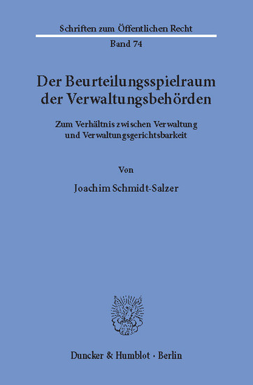 Der Beurteilungsspielraum der Verwaltungsbehörden. - Blick ins Buch