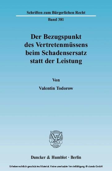 Der Bezugspunkt des Vertretenmüssens beim Schadensersatz statt der Leistung. - Blick ins Buch