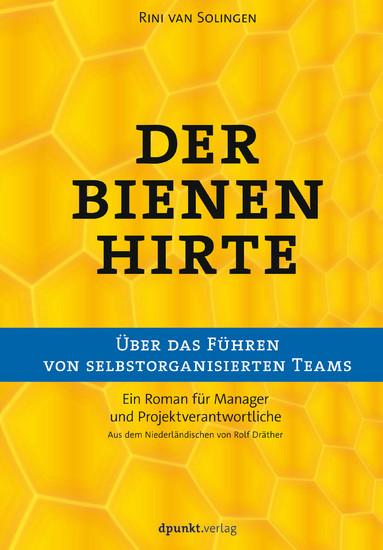 Der Bienenhirte - über das Führen von selbstorganisierten Teams - Blick ins Buch