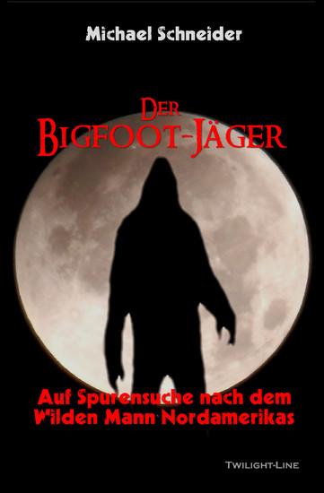 Der Bigfoot-Jäger - Blick ins Buch