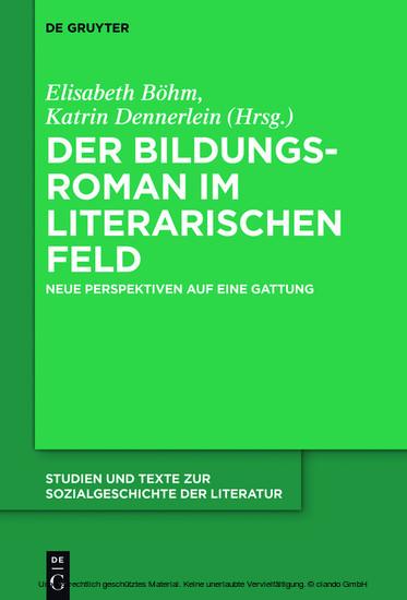 Der Bildungsroman im literarischen Feld - Blick ins Buch