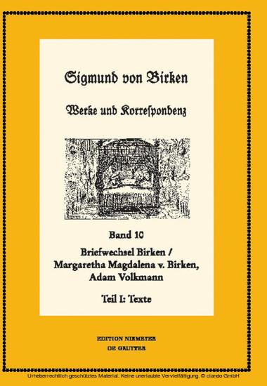 Der Briefwechsel zwischen Sigmund von Birken und Margaretha Magdalena von Birken und Adam Volkmann - Blick ins Buch