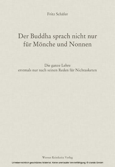 Der Buddha sprach nicht nur für Mönche und Nonnen - Blick ins Buch