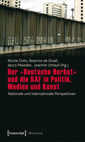 Der »Deutsche Herbst« und die RAF in Politik, Medien und Kunst - Blick ins Buch