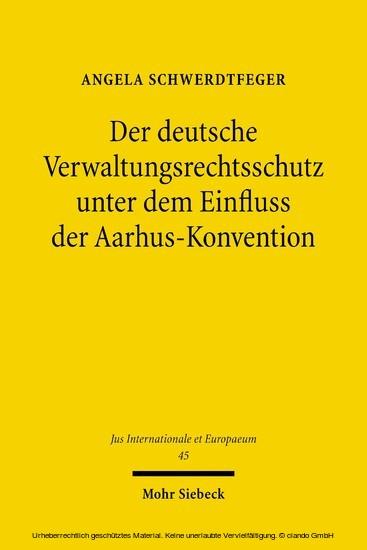 Der deutsche Verwaltungsrechtsschutz unter dem Einfluss der Aarhus-Konvention - Blick ins Buch