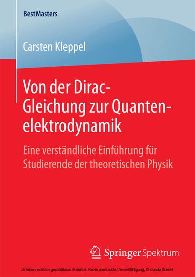 Von der Dirac-Gleichung zur Quantenelektrodynamik - Blick ins Buch