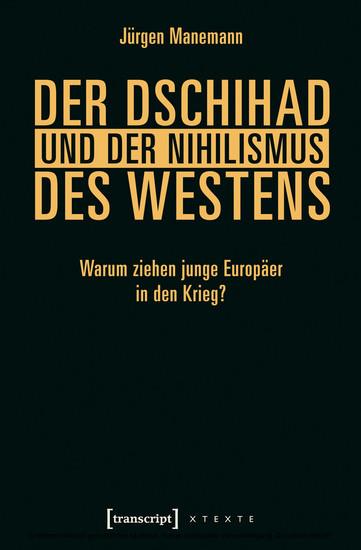 Der Dschihad und der Nihilismus des Westens - Blick ins Buch