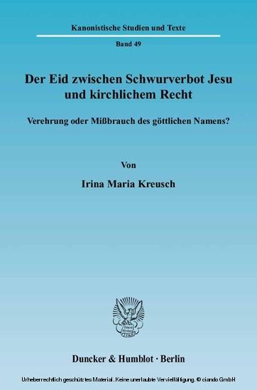 Der Eid zwischen Schwurverbot Jesu und kirchlichem Recht. - Blick ins Buch