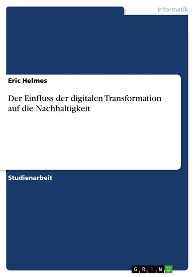 Der Einfluss der digitalen Transformation auf die Nachhaltigkeit - Blick ins Buch
