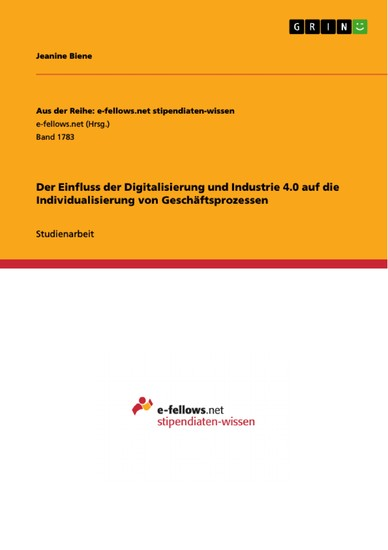 Der Einfluss der Digitalisierung und Industrie 4.0 auf die Individualisierung von Geschäftsprozessen - Blick ins Buch