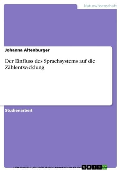 Der Einfluss des Sprachsystems auf die Zählentwicklung - Blick ins Buch