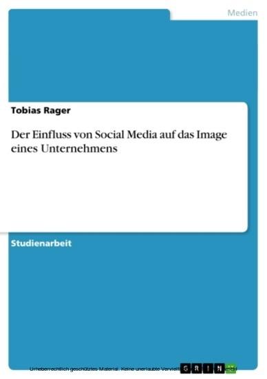Der Einfluss von Social Media auf das Image eines Unternehmens - Blick ins Buch