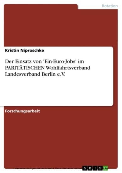 Der Einsatz von 'Ein-Euro-Jobs' im PARITÄTISCHEN Wohlfahrtsverband Landesverband Berlin e.V. - Blick ins Buch