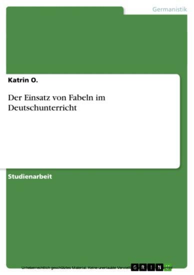 Der Einsatz von Fabeln im Deutschunterricht - Blick ins Buch