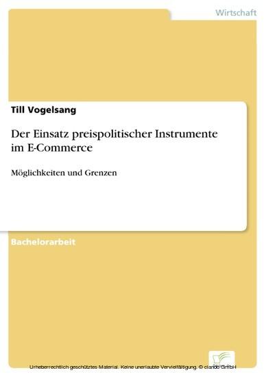 Der Einsatz preispolitischer Instrumente im E-Commerce - Blick ins Buch