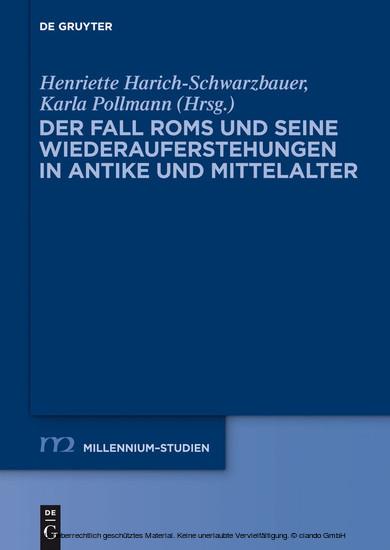 Der Fall Roms und seine Wiederauferstehungen in Antike und Mittelalter - Blick ins Buch