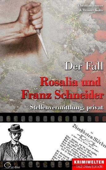Der Fall Rosalia und Franz Schneider - Blick ins Buch