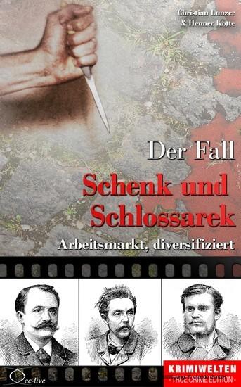 Der Fall Schenk und Schlossarek - Blick ins Buch