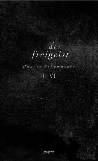 Der Freigeist I-VI - Blick ins Buch