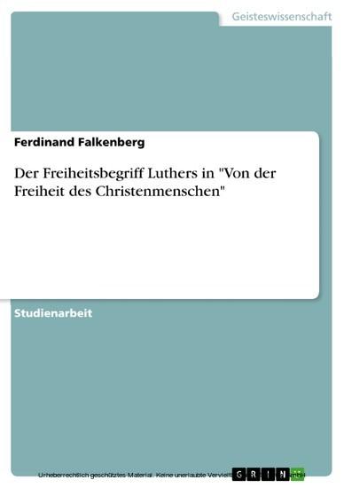 Der Freiheitsbegriff Luthers in 'Von der Freiheit des Christenmenschen' - Blick ins Buch