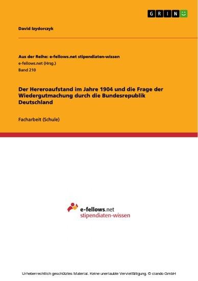 Der Hereroaufstand im Jahre 1904 und die Frage der Wiedergutmachung durch die Bundesrepublik Deutschland - Blick ins Buch