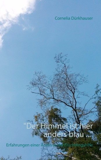 """Der Himmel ist hier anders blau ..."" - Blick ins Buch"